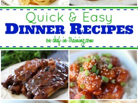 50 Quick and Easy Dinner Recipes at chef-in-training.com ...A great go-to list for new dinner ideas!