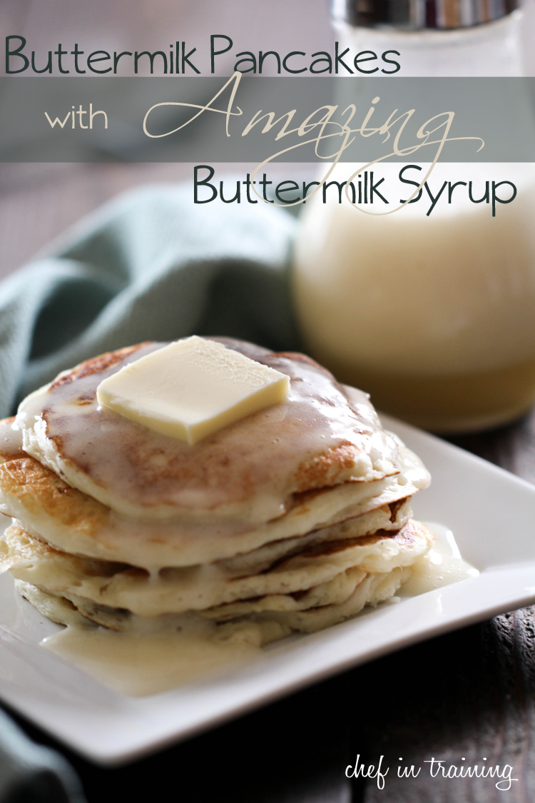 Buttermilk Pancakes with AMAZING Buttermilk Syrup | Chef ...