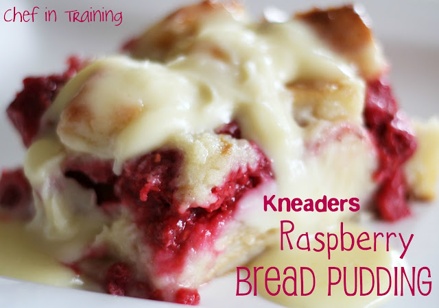 Copy-Cat Kneaders Raspberry Bread Pudding… This recipe is phenomenal and the vanilla white sauce is outstanding!