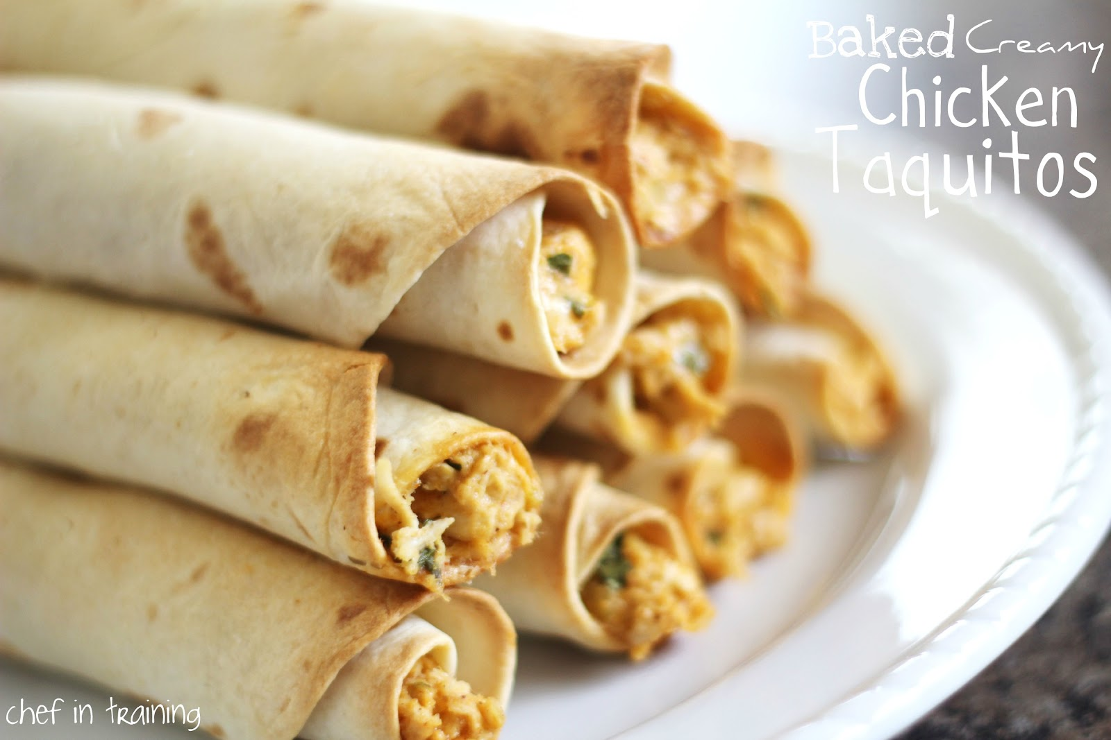 Baked Creamy Chicken Taquitos - Chef in Training