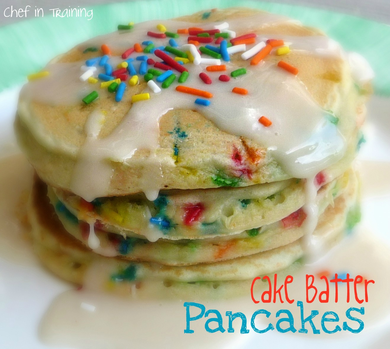 Cake Batter Pancakes - Chef in Training