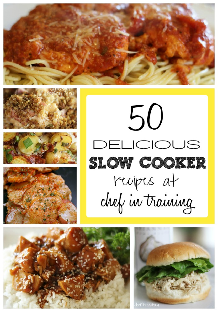 50 Slow Cooker Recipes Chef In Training
