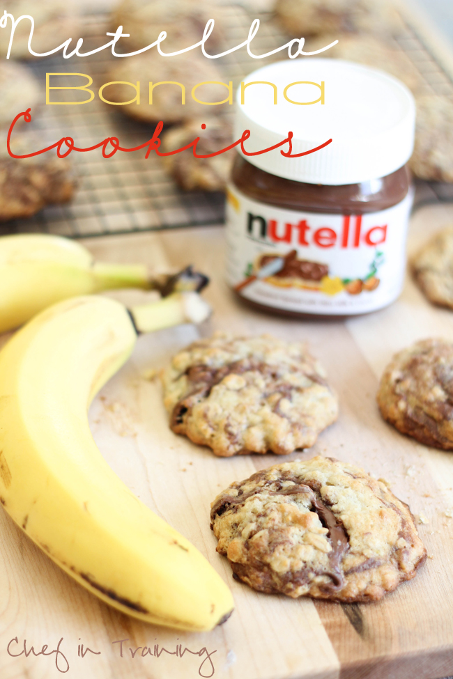 Nutella Banana Cookies - Chef in Training