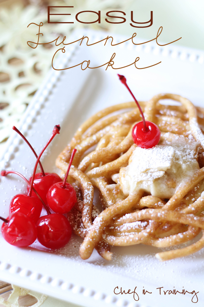 EASY Funnel Cakes - Chef in Training