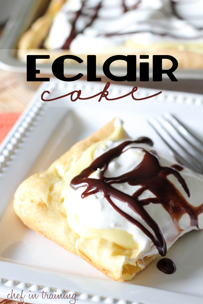 Easy Eclair Cake - Chef in Training