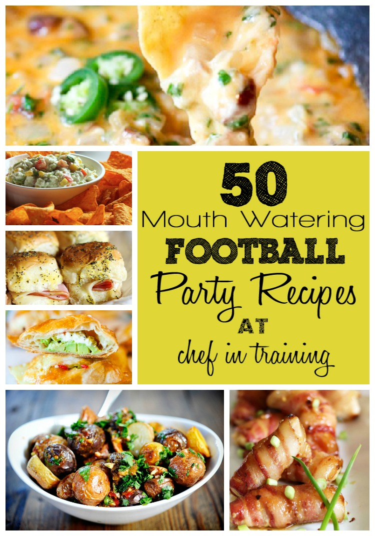 50 Football Party Recipes | Chef in Training