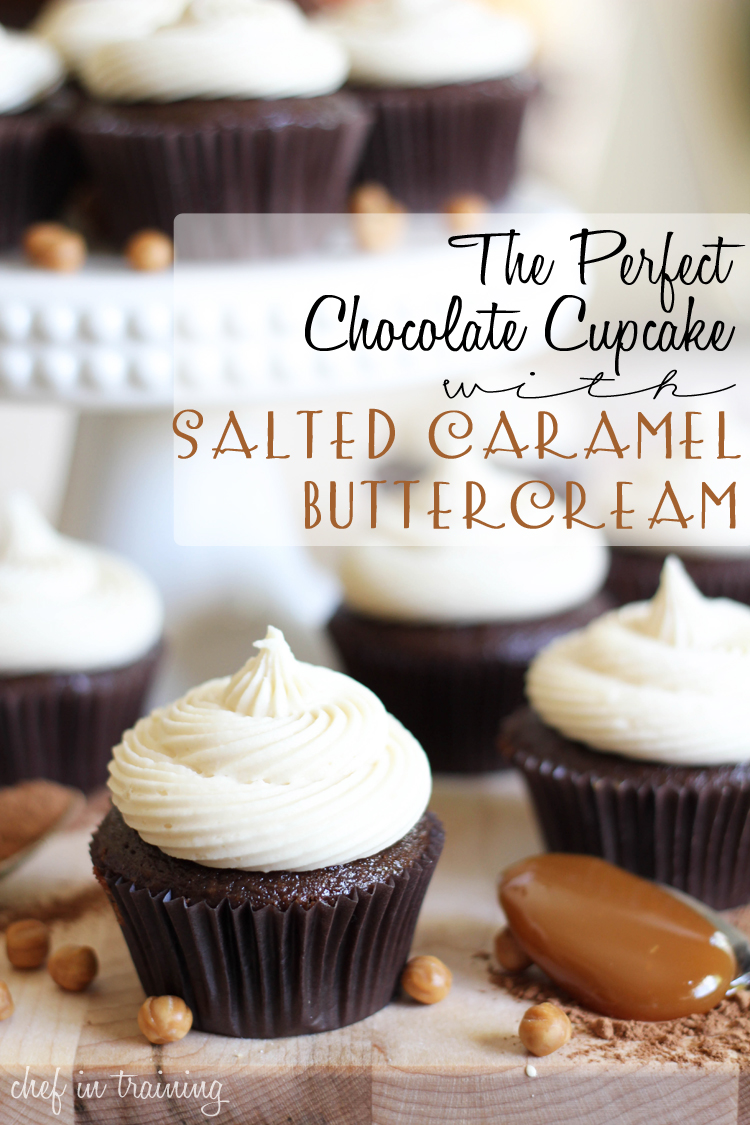 The Perfect Chocolate Cupcake with Salted Caramel Buttercream ...