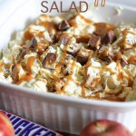 Snickers Caramel Apple Salad!  A great dessert salad that is combines so many amazing flavors and textures! We LOVE it! #salad #dessert #apple