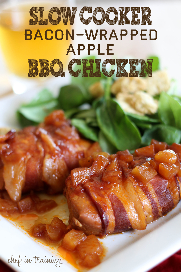 Slow Cooker Bacon-Wrapped Apple BBQ Chicken - Chef in Training