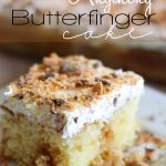 Better than Anything Butterfinger Cake from www.chef-in-training.com  SO Simple to make and absolutely delicious!