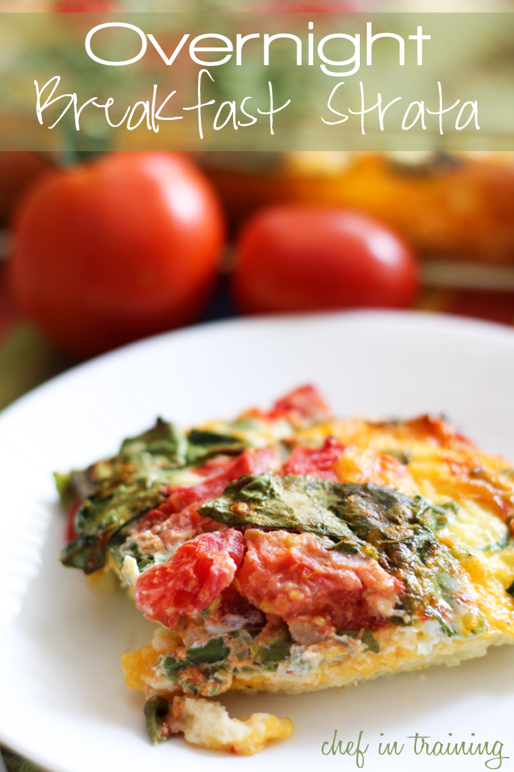 Overnight Breakfast Strata!... An easy meal to fix and jam packed with ...