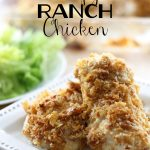 Baked Crispy Ranch Chicken!... only FOUR ingredients! This is perfect for those days you don't want to be in the kitchen forever! Family approved!