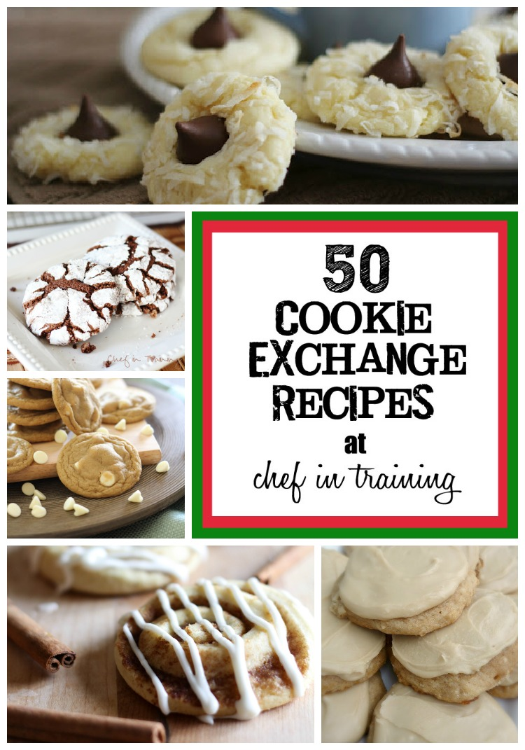 50 Cookie Exchange Recipes Chef In Training