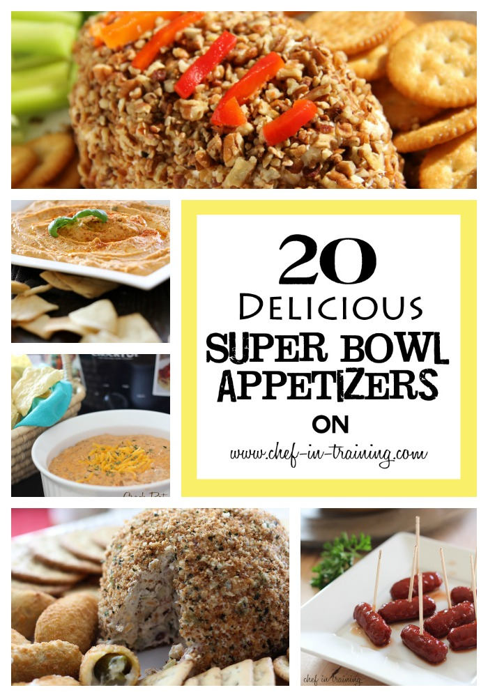 20 super bowl appetizers chef in training for Super bowl appetizers pinterest