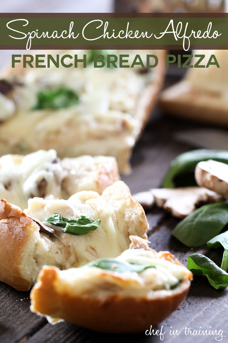 Spinach Chicken Alfredo French Bread Pizza on chef-in-training.com ...Super easy and great dinner for those busy days when there is no time for the kitchen! A family favorite! #dinner #recipe #pizza