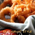 Restaurant Style Onion Rings from chef-in-training.com ...These are SO easy to make and taste like they come straight from a restaurant! #recipe #appetizer