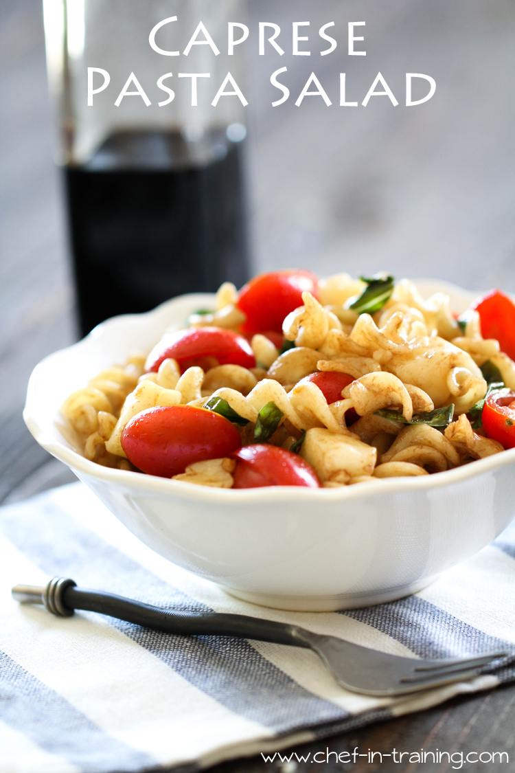 Caprese Pasta Salad from chef-in-training.com ...A simple side dish ...