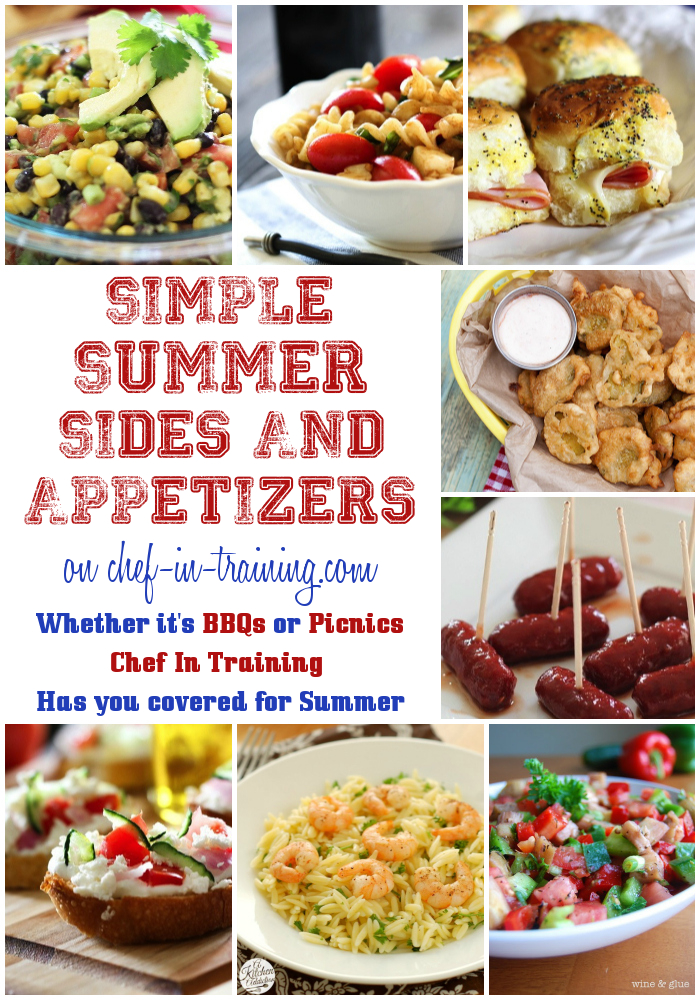 With OVER FIFTY Simple Summer Sides & Appetizers, Chef-in-Training.com ...