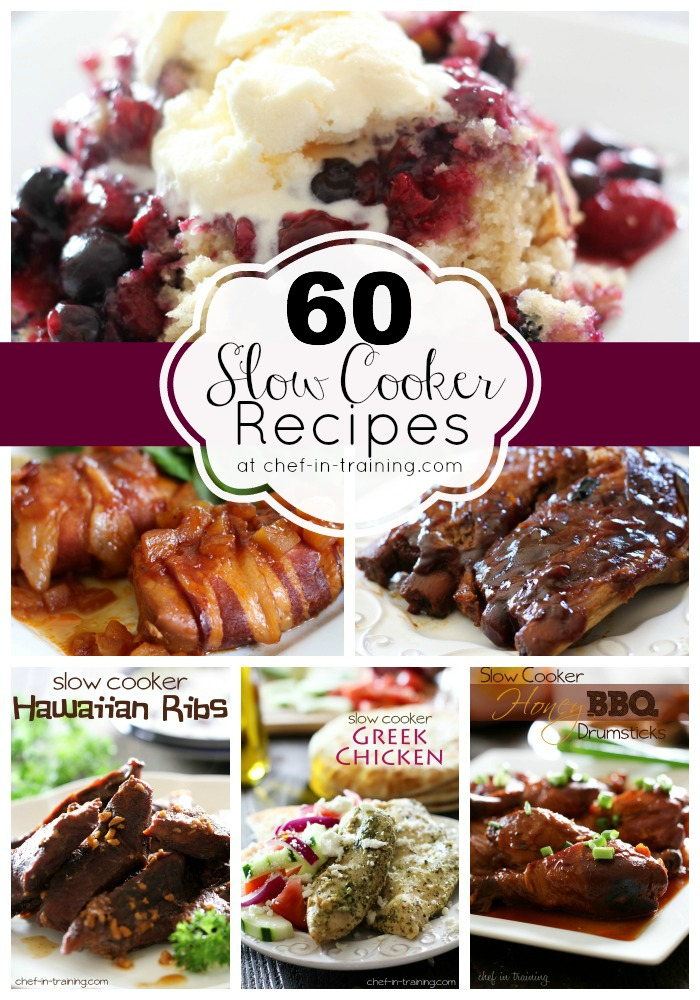 60 AMAZING Slow Cooker Recipes at chef-in-training.com ...This is the perfect list of fast, easy and delicious recipes for busy days! I need to save this list!