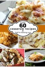OVER 60 Casserole Recipes