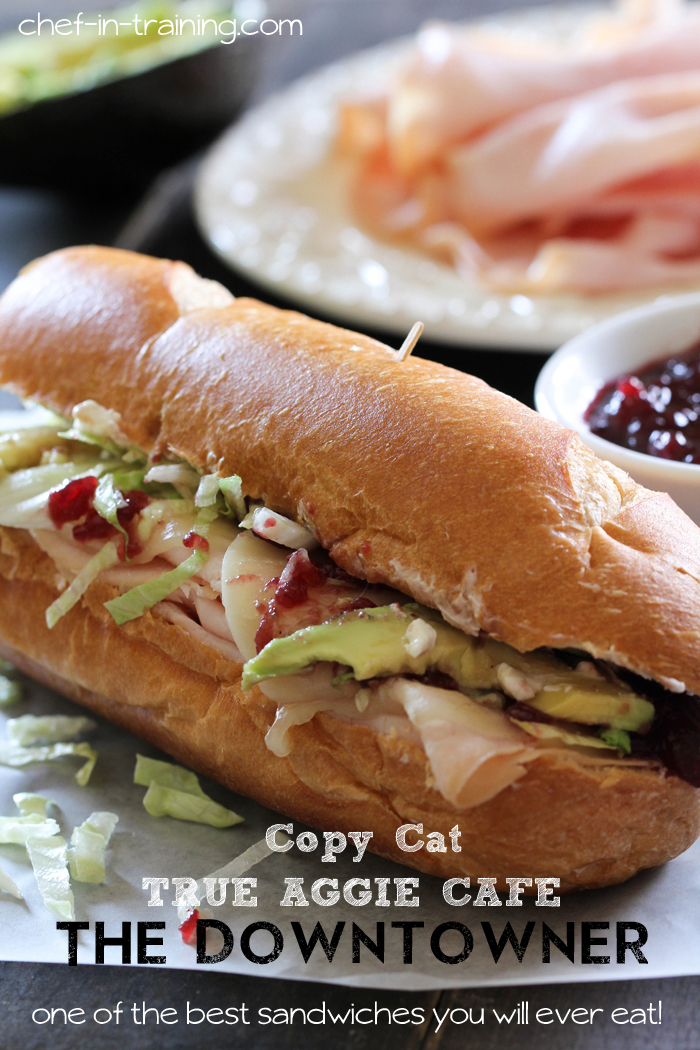 """Copy cat of True Aggie Cafe's """"The Downtowner"""" sandwich on chef-in-training.com is one of THE BEST sandwiches you will ever eat! And its perfect for Thanksgiving leftovers!"""