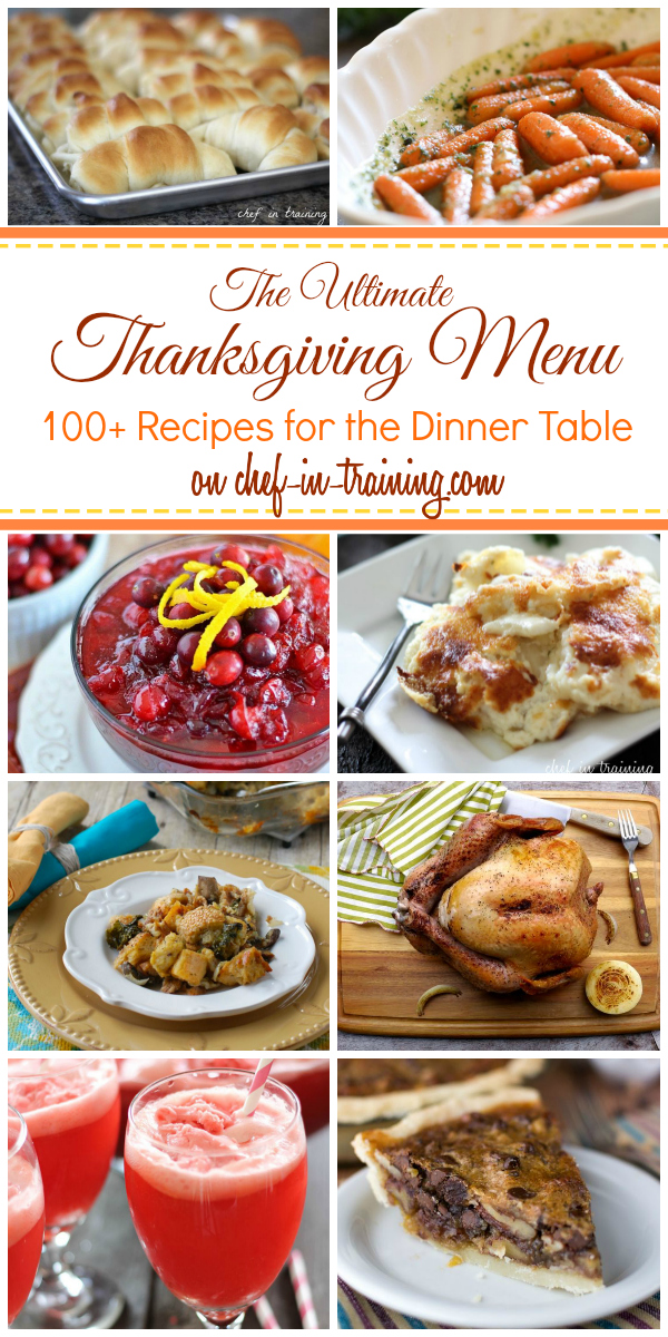 The Ultimate Thanksgiving Menu - Chef in Training