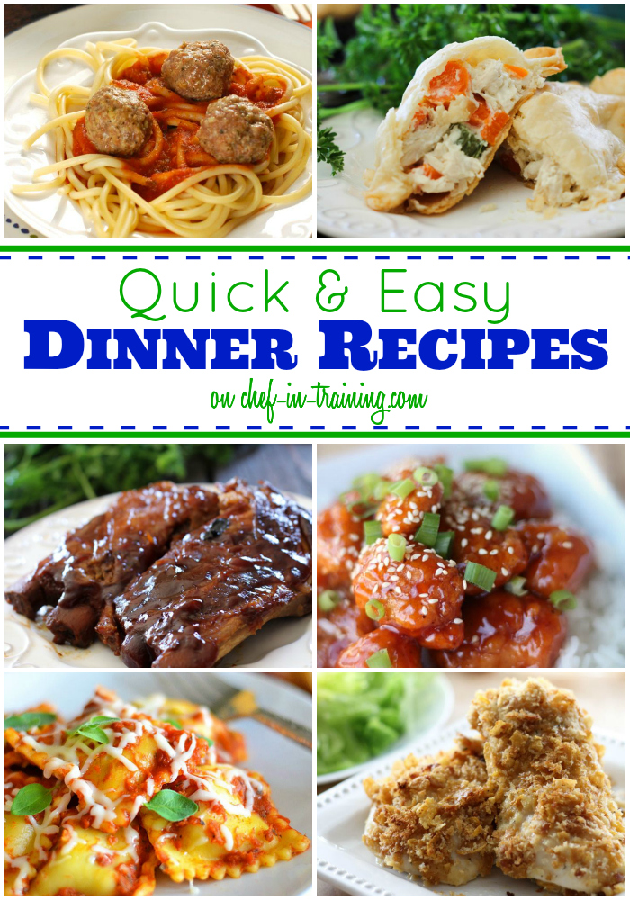 50 Quick And Easy Dinner Recipes At Chef In Training
