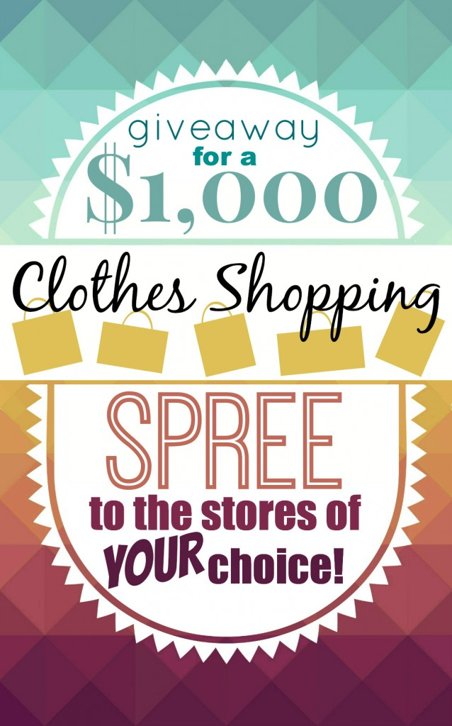 $1000 Clothes Shopping Giveaway on chef-in-training.com