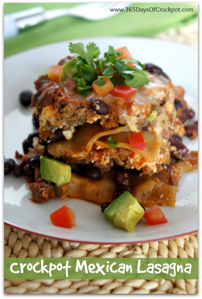 Crock Pot Mexican Lasagna