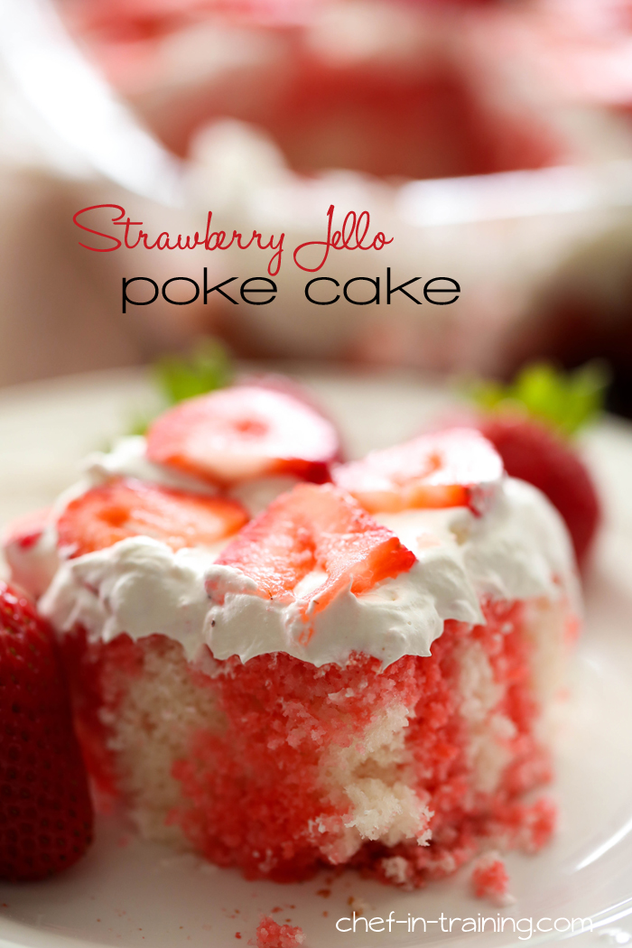 Strawberry Jello Poke Cake Chef In Training
