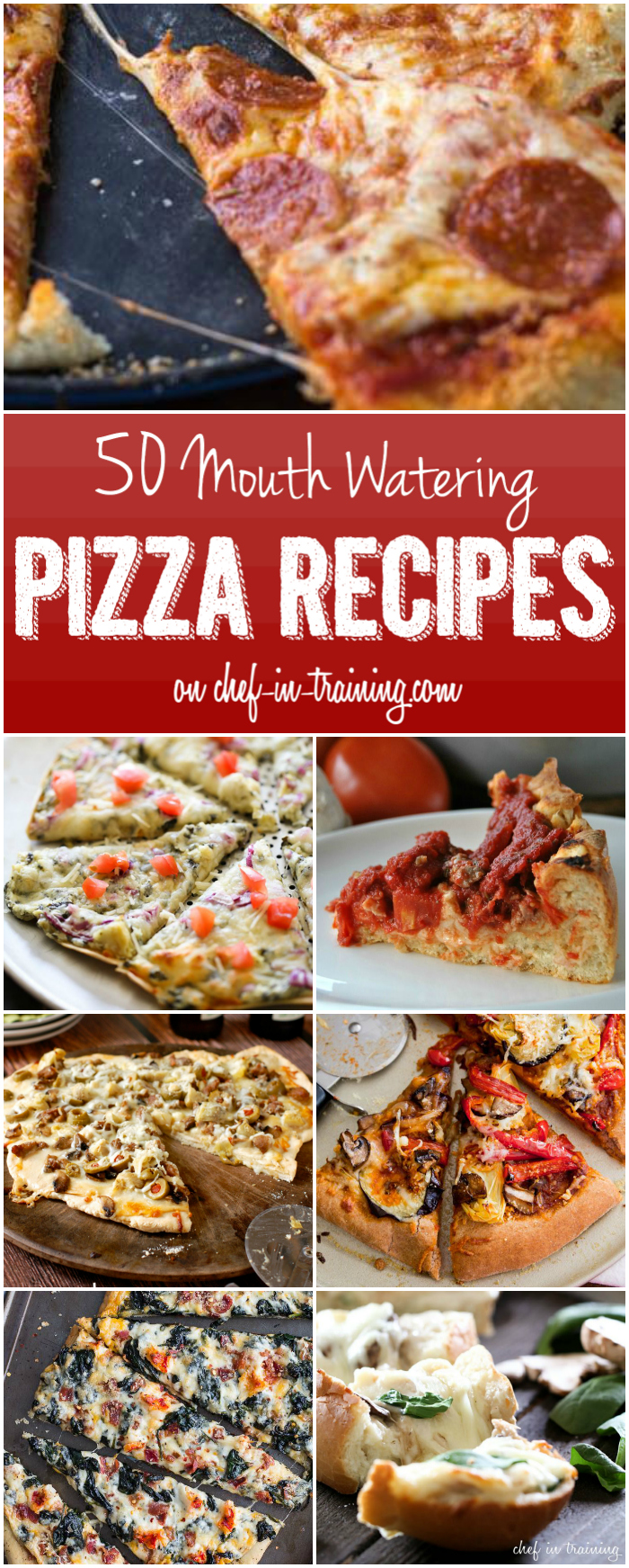 50 Mouth Watering Pizza Recipes at chef-in-training.com …So many great options for the next pizza night!