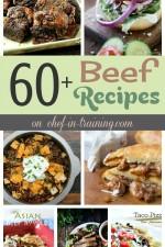 60+ Beef Recipes