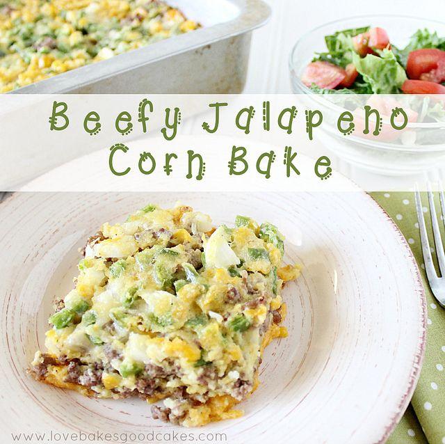 Beefy Jalapeno Corn Bake
