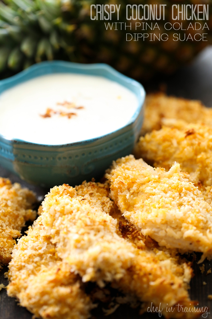 Crispy Coconut Chicken with Pina Colada Dipping sauce from chef-in-training.com …This is an easy meal with a delicious tropical flavor!