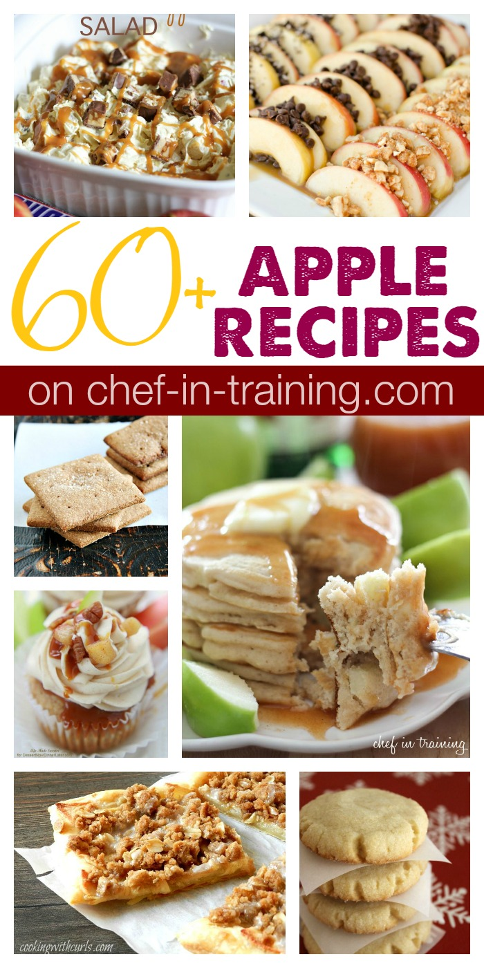 60+ Fall Apple Recipes , Chef in Training
