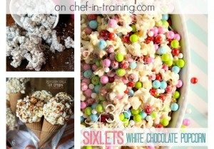 55+ Poppin' Popcorn Recipes on chef-in-training.com ...the ultimate party poppin' snack round-up!
