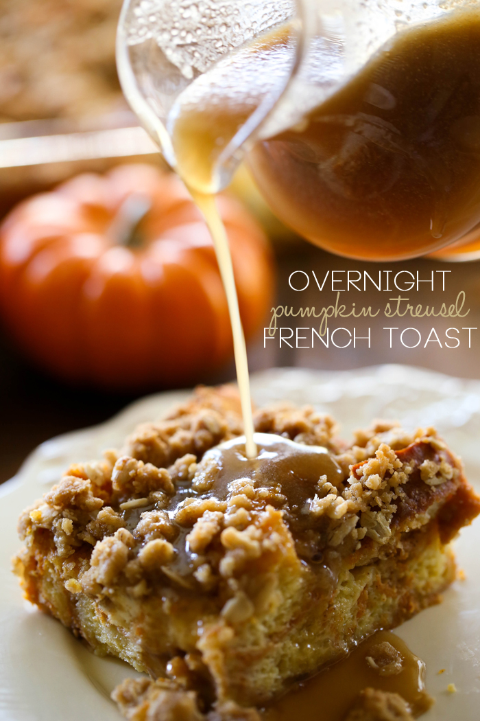 Overnight Pumpkin Streusel French Toast with Caramel Syrup... This recipe is my FAVORITE overnight french toast recipe to date! The streusel topping is amazing and the caramel syrup is the perfect compliment to the pumpkin flavor!