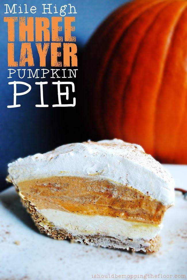 Mile High Three Layer Pumpkin Pie