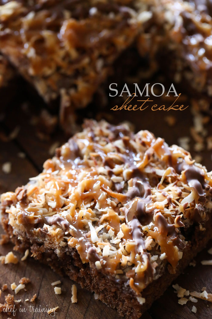 "Samoa Sheet Cake... this has been deemed one of ""Chef in Training""'s Top 5 favorite recipes on her blog! It is one of the best desserts you will ever taste!"