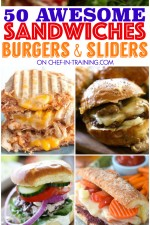 50 AWESOME Sandwiches, Burgers, and Sliders!